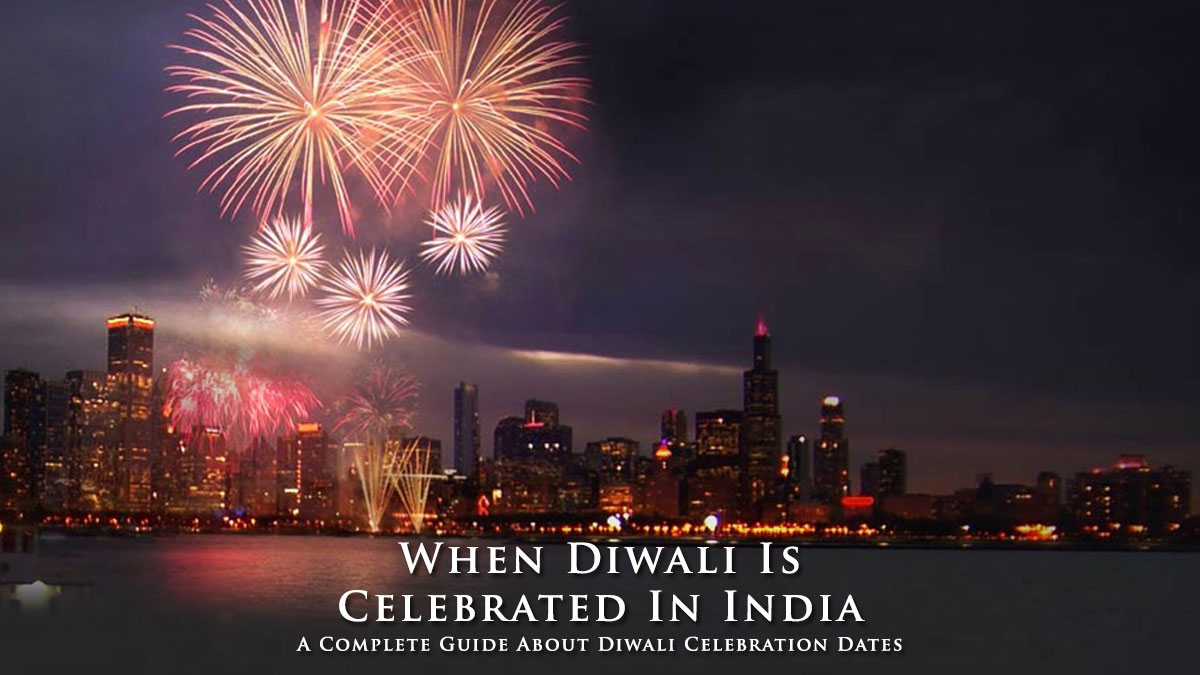 When Diwali Festival Is Celebrated In India South Tourism Blog